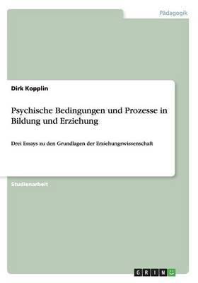 Psychische Bedingungen Und Prozesse in Bildung Und Erziehung (Paperback)
