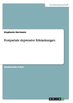 Postpartale Depressive Erkrankungen (Paperback)