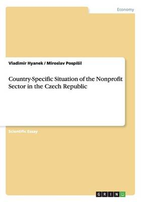 Country-Specific Situation of the Nonprofit Sector in the Czech Republic (Paperback)