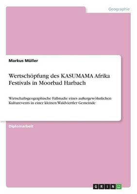 Wertsch pfung Des Kasumama Afrika Festivals in Moorbad Harbach (Paperback)