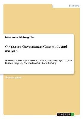 Corporate Governance. Case Study and Analysis (Paperback)