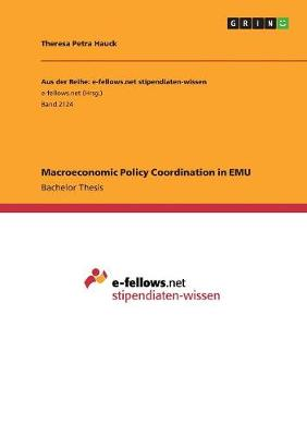 Macroeconomic Policy Coordination in Emu (Paperback)