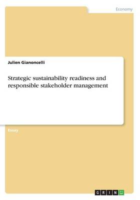 Strategic Sustainability Readiness and Responsible Stakeholder Management (Paperback)
