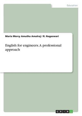 English for Engineers. a Professional Approach (Paperback)