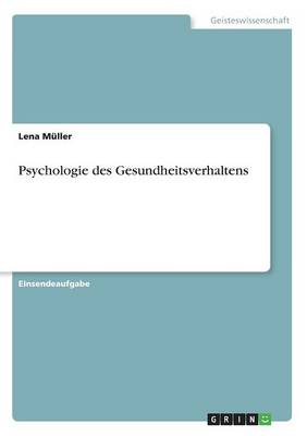 Psychologie Des Gesundheitsverhaltens (Paperback)