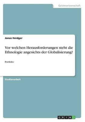 VOR Welchen Herausforderungen Steht Die Ethnologie Angesichts Der Globalisierung? (Paperback)