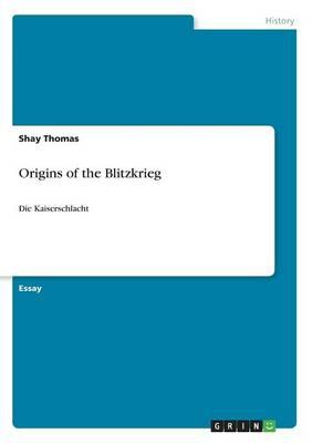 Origins of the Blitzkrieg (Paperback)