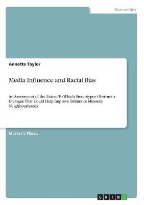 Media Influence and Racial Bias (Paperback)