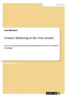 Content Marketing in the 21st Century (Paperback)