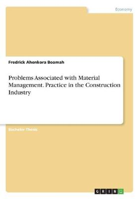 Problems Associated with Material Management. Practice in the Construction Industry (Paperback)
