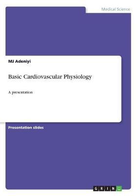 Basic Cardiovascular Physiology (Paperback)
