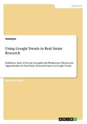 Using Google Trends in Real Estate Research (Paperback)