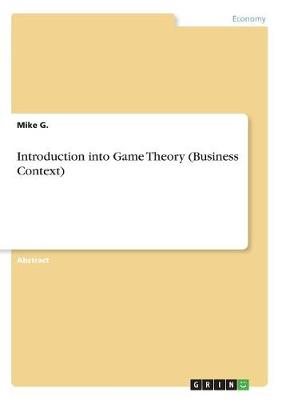Introduction Into Game Theory (Business Context) (Paperback)