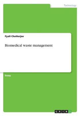 Biomedical Waste Management (Paperback)
