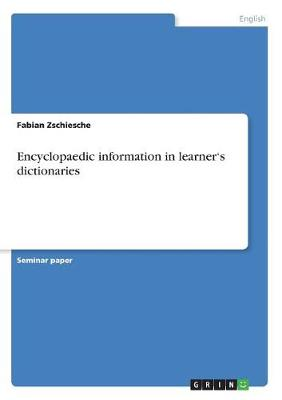 Encyclopaedic Information in Learner's Dictionaries (Paperback)