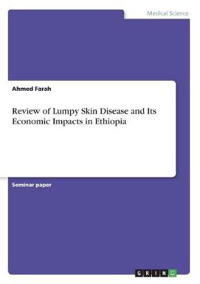 Review of Lumpy Skin Disease and Its Economic Impacts in Ethiopia (Paperback)