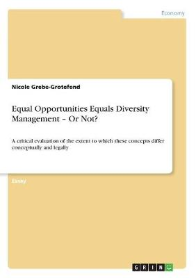 Equal Opportunities Equals Diversity Management - Or Not? (Paperback)