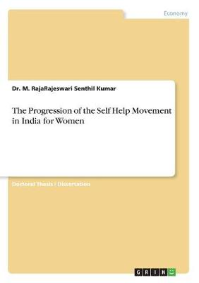 The Progression of the Self Help Movement in India for Women (Paperback)