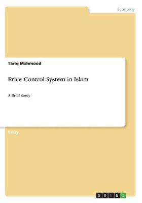 Price Control System in Islam (Paperback)