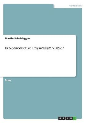Is Nonreductive Physicalism Viable? (Paperback)