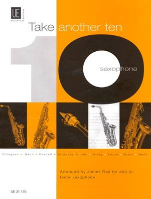 Take Another Ten: UE 21170: For Alto or Tenor Saxophone and Piano (Sheet music)