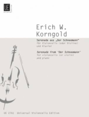 Serenade from der Schneemann: UE2761: For Cello (or Violin) and Piano (Sheet music)