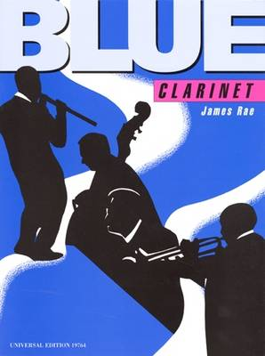 Blue Clarinet: UE19764: For Clarinet and Piano (Sheet music)