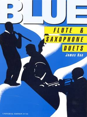 Blue Flute & Saxophone Duets: UE19710: For Flute and Saxophone (Sheet music)