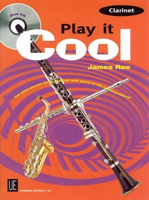 Play it Cool - Clarinet: Ten Easy Pieces for Clarinet and Piano