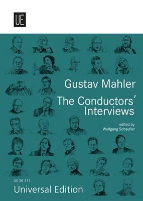Gustav Mahler. The Conductors' Interviews: English Version (Paperback)