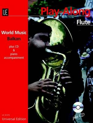 Balkan Play-along Flute: UE35575: With CD or Piano Accompaniment