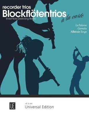 La Paloma - Carmela - Albeniz: Tango: Recorder Trios a la carte - Recorders a la carte 11 (Sheet music)