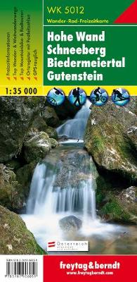 Hohe Wand - Schneeberg - Biedermeiertal - Gutenstein Hiking + Leisure Map 1:35 000 (Sheet map, folded)