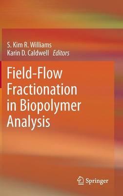 Field-Flow Fractionation in Biopolymer Analysis (Hardback)