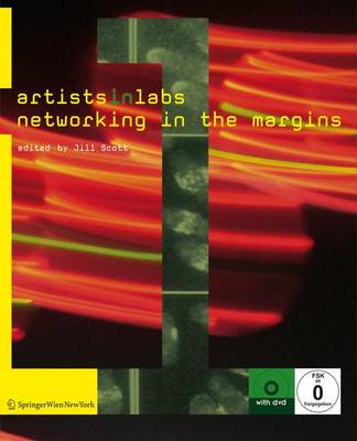 Artists-in-labs: Networking in the Margins