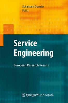 Service Engineering: European Research Results (Hardback)