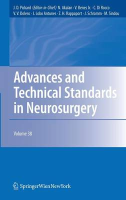Advances and Technical Standards in Neurosurgery - Advances and Technical Standards in Neurosurgery 38 (Hardback)