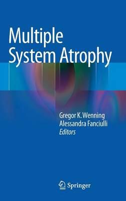 Multiple System Atrophy (Hardback)