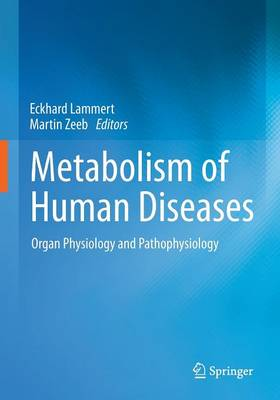 Metabolism of Human Diseases: Organ Physiology and Pathophysiology (Paperback)