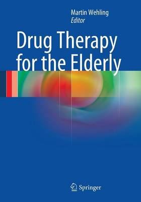 Drug Therapy for the Elderly (Paperback)