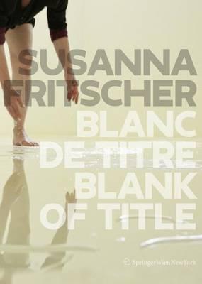 Blanc De Titre / Blank of Title (Paperback)