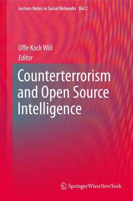 Counterterrorism and Open Source Intelligence - Lecture Notes in Social Networks (Paperback)