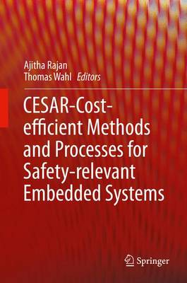 CESAR - Cost-efficient Methods and Processes for Safety-relevant Embedded Systems (Hardback)