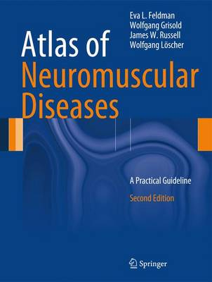 Atlas of Neuromuscular Diseases: A Practical Guideline (Hardback)