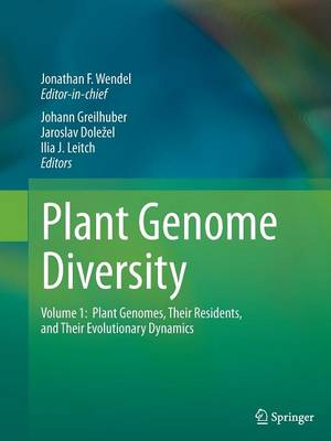 Plant Genome Diversity Volume 1: Plant Genomes, their Residents, and their Evolutionary Dynamics (Paperback)
