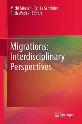 Migrations: Interdisciplinary Perspectives (Paperback)