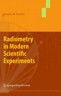 Radiometry in Modern Scientific Experiments (Paperback)