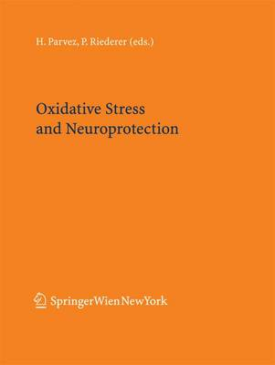 Oxidative Stress and Neuroprotection - Journal of Neural Transmission. Supplementa 71 (Paperback)