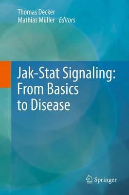 Jak-Stat Signaling : From Basics to Disease (Paperback)