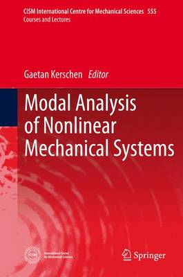 Modal Analysis of Nonlinear Mechanical Systems - CISM International Centre for Mechanical Sciences 555 (Hardback)